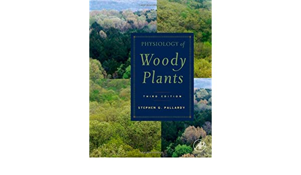 Physiology of Woody Plants, Second Edition