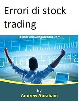 Amazon.com: Errori di stock trading (Trend Following Mentor ...