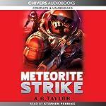 Meteorite Strike   A. G. Taylor