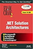 MCSD Analyzing Requirements and Defining . NET Solution Architectures Exam Cram 2 (Exam 70-300), Kirk Hausman and Randy Cornish, 0789729296