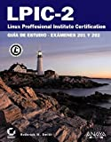 LPIC-2 Linux Professional Institute Certification: Gušªa de estudio-exš¢menes 201 Y 202 / Study Guide (Spanish Edition) by Smith, Roderick W. (2012) Paperback