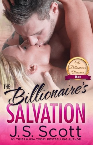 The Billionaire's Salvation:: (The Billionaire's Obsession ~ Max)