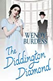 The Diddington Diamond, Wendy Burdess, 1771550406