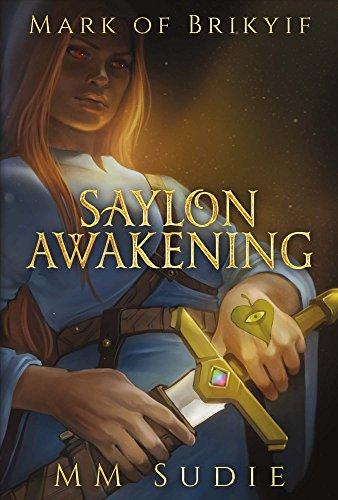 Mark of Brikyif: Saylon Awakening