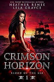 Crimson Horizon (Blood of the Sea Book 1)