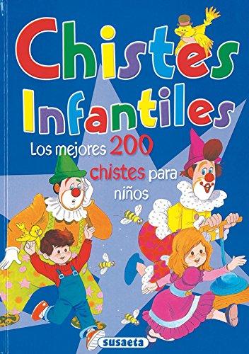 Chistes Infantiles (Suromex)/Jokes For Children (Spanish Edition)
