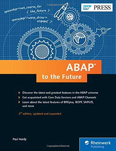 ABAP to the Future: Advanced, Modern ABAP 7.5 (2nd Edition) (SAP PRESS)
