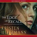 The Edge of Recall | Kristen Heitzmann