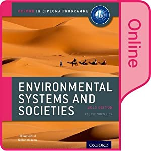 IB Environmental Systems and Societies Online Course Book: Oxford IB Diploma Program