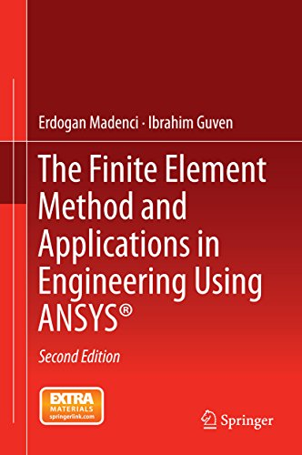 Download The Finite Element Method and Applications in Engineering Using ANSYS® Pdf