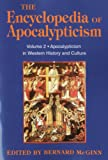 Encyclopedia of Apocalypticism: Volume 2: Apocalypticism in Western History and Culture (Encyclopedia of Apocalypticism (Paperback))