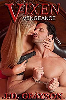 Vixen: Vengeance (Vixen Series Book 1) by [Grayson, J.D.]