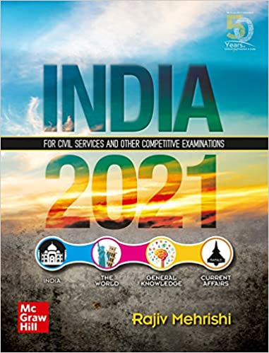 India 2021 : For Civil Services and Other Competitive Examinations