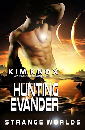 Hunting Evander: A Strange Worlds Book