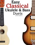 Easy Classical Ukulele and Bass Duets, Javier Marcó, 1470081407