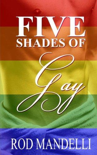 Five Shades of Gay