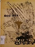 img - for Moc Hoa by Larry P. Kammholz SIGNED BY THE AUTHOR book / textbook / text book