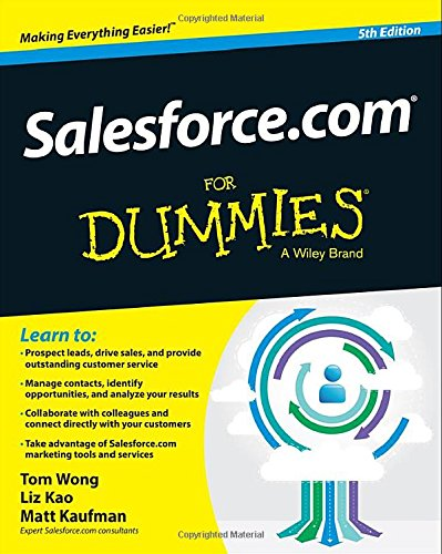Salesforce Com For Dummies  For Dummies Series