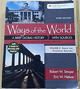 Ways Of The World A Brief Global History With Sources Western