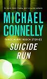 kindle books harry bosch - Suicide Run: Three Harry Bosch Stories