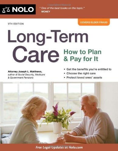 Long-Term Care: How to Plan & Pay for It by Joseph Matthews (2012-10-31)