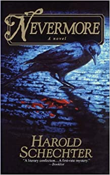 NEVERMORE by Harold Schechter (2009-08-17)