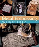 Metal Embossing Workshop, Magdalena S. Muldoon, 1402753853