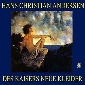 Des Kaisers neue Kleider Audiobook