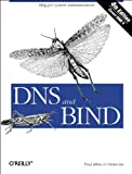 DNS and BIND, Albitz, Paul and Liu, Cricket, 0596001584