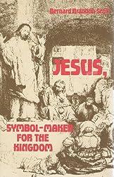 Jesus, Symbol-Maker for the Kingdom