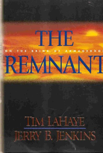 The Remnant by Tim LaHaye and Jerry B. Jenkins