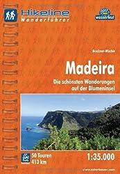 Hikeline Wanderführer Madeira 1 : 35 000. Die schönsten Wanderungen auf der Blumeninsel. wasserfest und reißfest. GPS Track zum Download von Bruckner-Wischin (2011) Taschenbuch