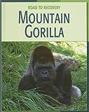 Mountain Gorilla, Barbara A. Somervill, 1602790337