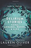 img - for Delirium Stories: Hana, Annabel, Raven, and Alex (Delirium Story) book / textbook / text book