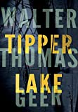 img - for Tipper Lake: A Tyler Monroe Mystery book / textbook / text book