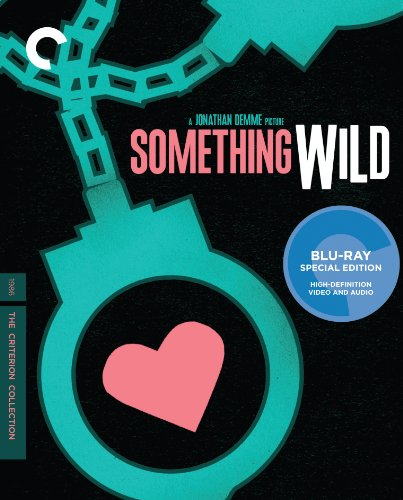 Something Wild (The Criterion Collection) [Blu-ray]