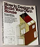 How to Design and Build Your Own House, Lupe Di Donno and Phyllis Sperling, 0394734165
