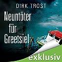 Neuntöter für Greetsiel (Jan de Fries 4) Hörbuch von Dirk Trost Gesprochen von: Jürgen Holdorf