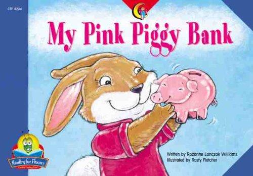 Read Online My Pink Piggy Bank (Fluency Readers) PDF ePub ebook