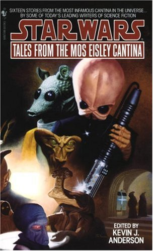 Tales from the Mos Eisley Cantina (Star Wars) - Book  of the Star Wars Legends