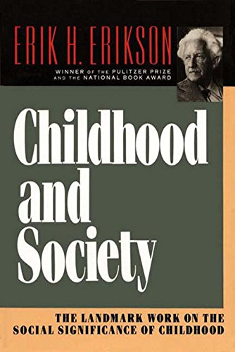 Which are the best childhood and society erik erikson available in 2020?