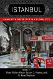 img - for Istanbul: Living with Difference in a Global City (New Directions in International Studies) book / textbook / text book
