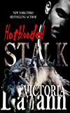 Stalk (Hotblooded Book 1)