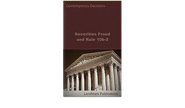 Securities Fraud and Rule 10b-5 (Securities Law Series