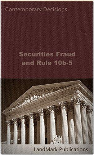 Securities Fraud and Rule 10b-5 (Securities Law Series) ()
