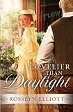 Lovelier than Daylight (A Saddler's Legacy Novel)