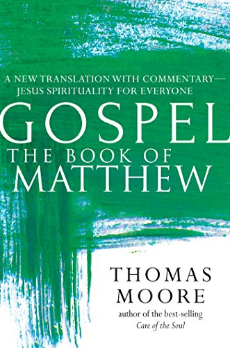 Truth―The Book of Matthew: A New Translation with Commentary―Jesus Spirituality for Everyone