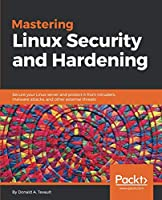 Mastering Linux Security and Hardening Front Cover