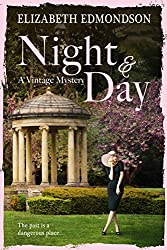 Night & Day: The past is a dangerous place. . . (A Vintage Mystery)