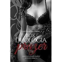 Box Duologia Prazer: Descoberta do Prazer / Além do Prazer (duologia prazer )